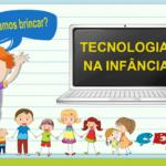 A tecnologia na infância